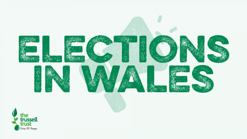 Trussell campaign for eletions in Wales 2021